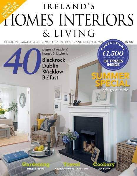 Ireland's Homes Interiors Magazine, July 2017